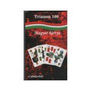 Trianon 100 magyar kártya